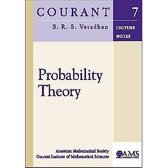 Probability Theory by S.R.S Varadhan (New York University - Courant I
