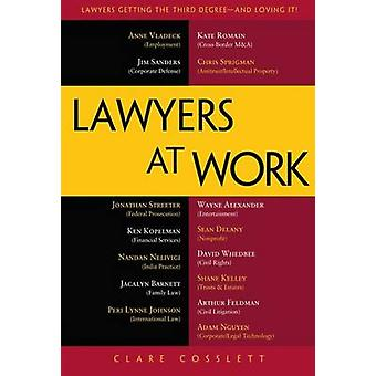 Lawyers at Work by Clare Cosslett - 9781430245032 Book