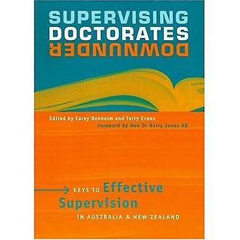 Supervising Doctorates Downunder: Keys to Effective Supervision in Australia and New Zealand