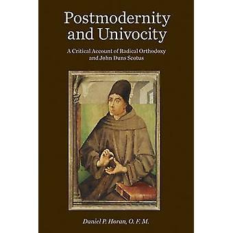 Postmodernité et univocity par Daniel P Horan