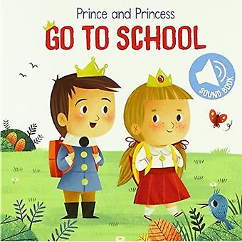 Prince and Princess Go to School by Yoyo Books