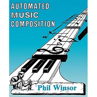 Automated Music Composition by Winsor