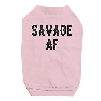 365 Printing Savage AF Pink Pet Shirt for Small Dogs Cute Graphic Cat Tee Shirt