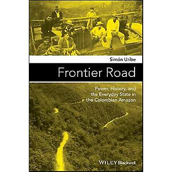 Frontier Road by Simn Uribe