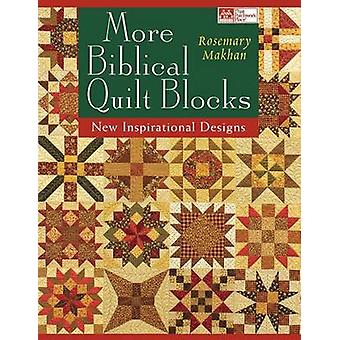 More Biblical Quilt Blocks Print on Demand Edition by Makhan & Rosemary
