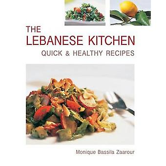 The Lebanese Kitchen by Zaarour & Monique Bassila