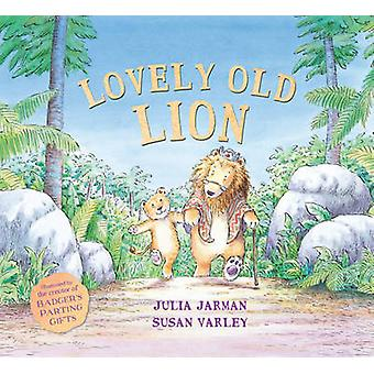 Lovely Old Lion by Julia Jarman & Illustrated by Susan Varley