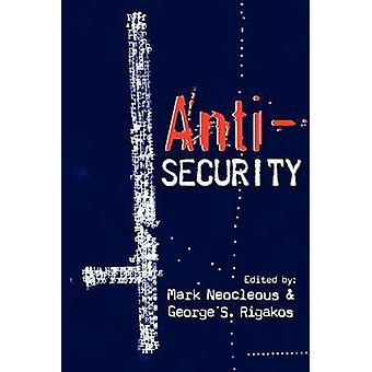 AntiSecurity by Neocleous & Mark