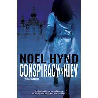 Conspiracy in Kiev by Hynd & Noel