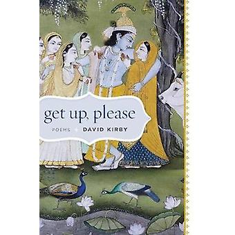 Get Up Please Poems by Kirby & David