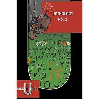 Unthology No. 2 by Jones & Robin