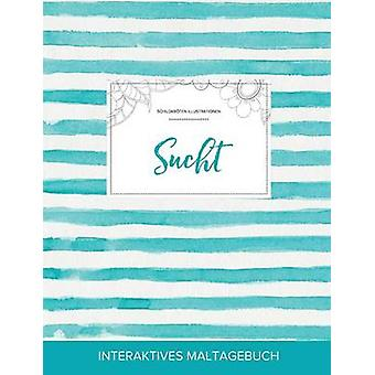 Maltagebuch fr Erwachsene Sucht Schildkrten Illustrationen Trkise Streifen by Wegner & Courtney