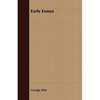 Early Essays by Eliot & George