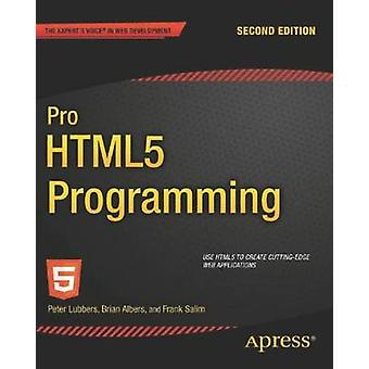 Pro HTML5 Programming by Lubbers & Peter