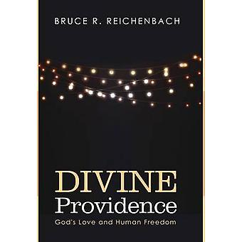 Divine Providence by Reichenbach & Bruce R.