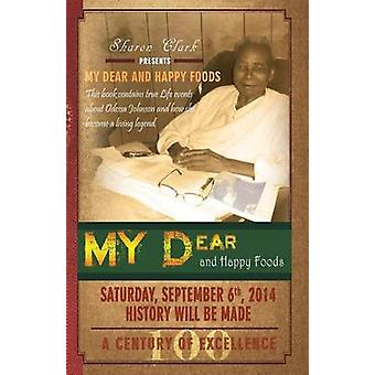 My Dear and Happy Foods by Clark & Sharon