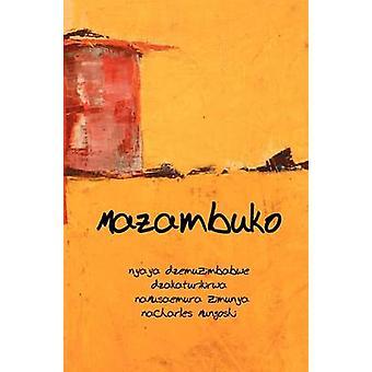 Mazambuko by Mungoshi & Charles