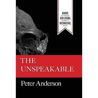 The Unspeakable by Anderson & Peter