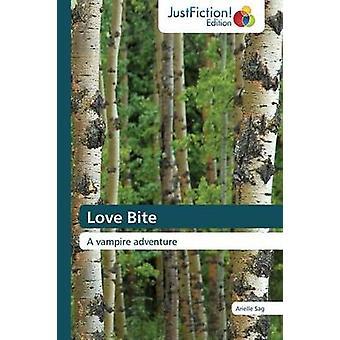 Love Bite by Sag Arielle