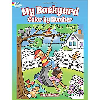 My Backyard Color by Number by Maggie Swanson - 9780486814612 Book