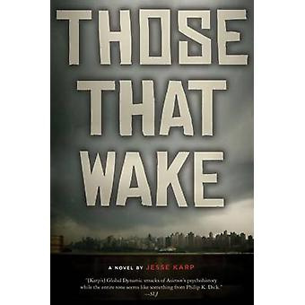 Those That Wake by Jesse Karp - 9780547722009 Book