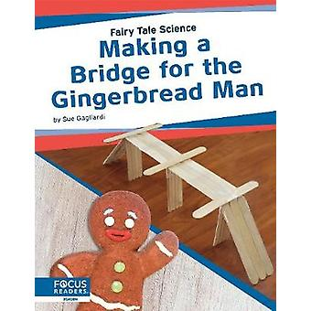 Fairy Tale Science - Making a Bridge for the Gingerbread Man door -Sue