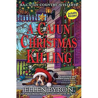A Cajun Christmas Killing - A Cajun Country Mystery by Ellen Byron - 9