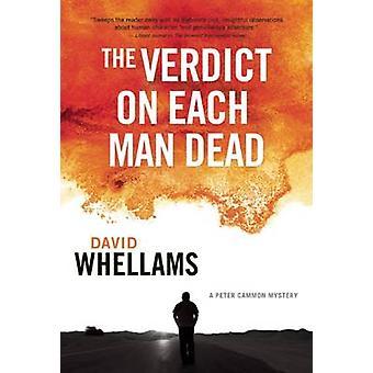 The Verdict on Each Man Dead by David Whellams - 9781770412958 Book