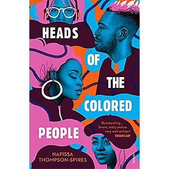 Heads of the Colored People by Nafissa Thompson-Spires - 978178470658
