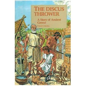 Discus Thrower - Story of Ancient Greece by David Oakden - 97818711732
