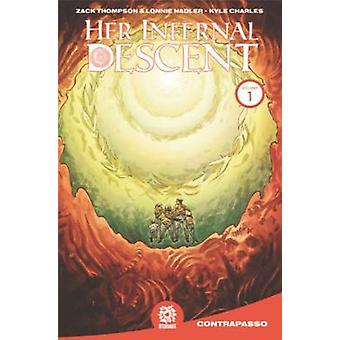 Her Infernal Descent - Vol. 1 by Zac Thompson - 9781935002413 Book