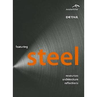 Featuring Steel - Resources - architecture - reflections by ENG. Feder