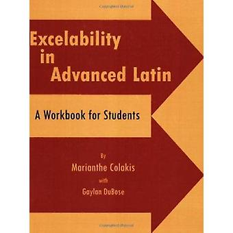 Excelability - A Path to Success on College Entrance and Latin Placeme