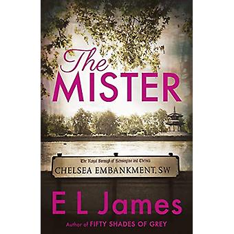 The Mister by E. L. James - 9781787463608 Book