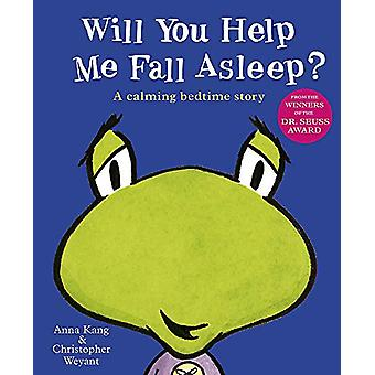 Will You Help Me Fall Asleep? by Anna Kang - 9781444926460 Book