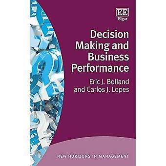 Prise de décision et performance commerciale par Eric J. Bolland - 9781839