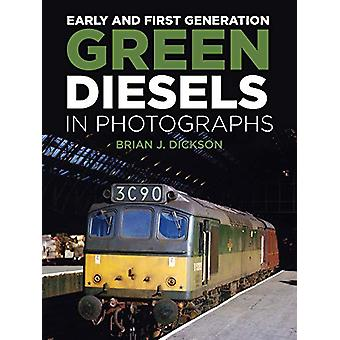 Early and First Generation Green Diesels in Photographs by Brian J. D