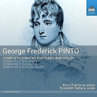 Pinto / Fujimura / Sellars - George Frederick Pinto: Complete Sonatas for [CD] USA import