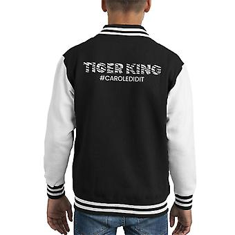 Tiger King Joe Exotic Carole Did It Hashtag Kid's Varsity Jacket