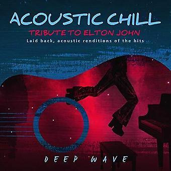 Acoustic Chill: Tribute To Elton John [CD] USA import