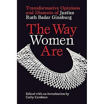 Il modo in cui le donne sono: opinioni trasformative e dissensi da parte della giustizia Ruth Bader Ginsburg