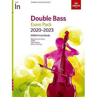Double Bass Exam Pack 2020-2023, Initial Grade: Score & Part, with audio (ABRSM Exam Pieces)
