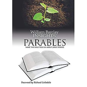 Parables: What the Bible Tells Us About Jesus' Stories