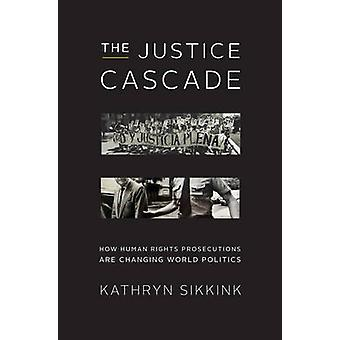 The Justice Cascade by Kathryn Sikkink