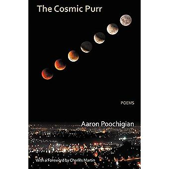 The Cosmic Purr - Poems by Aaron Poochigian - 9780987870520 Book