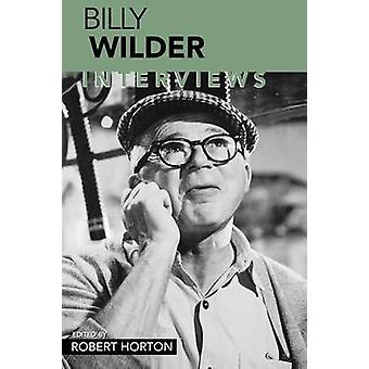 Billy Wilder - Intervjuer av Robert Horton - 9781578064441 Bok