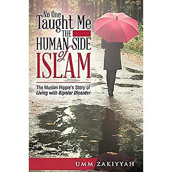 No One Taught Me the Human Side of Islam - The Muslim Hippie's Story o