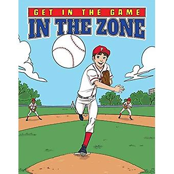 Get in the Game In the Zone by Bill Yu