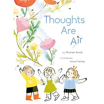 Thoughts Are Air by Michael Arndt