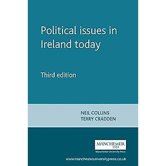 Political Issues in Ireland Today par Edited by Neil Collins &Edited by Terry Cradden